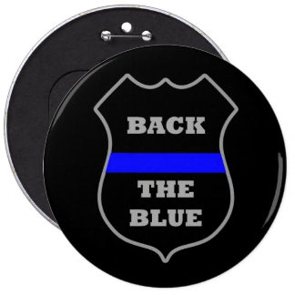 BACK THE BLUE 6 INCH ROUND BUTTON