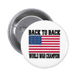 Back to Back World War Champion 2 Inch Round Button