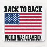 Back to Back World War Champion Mouse Pads
