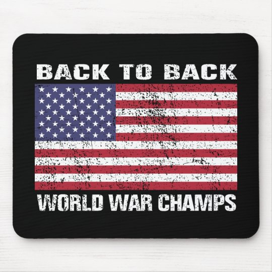 Back to Back World War Champions (distressed) Mouse Pad
