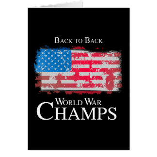 Back to Back World War Champs - png Cards