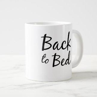 Back to Bed Mug Jumbo Mug