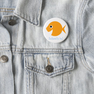 "Back To School ""School's In!"" Goldfish 2 Inch Round Button"