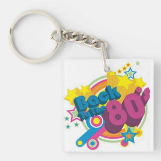 Back To The 80's Retro 80's Acrylic Key Chain