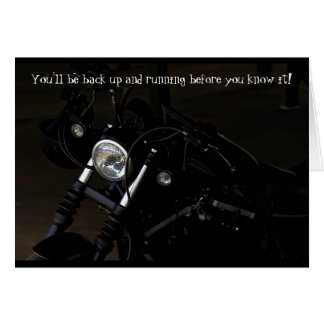 Back Up and Running Motorcyclist Get Well Card