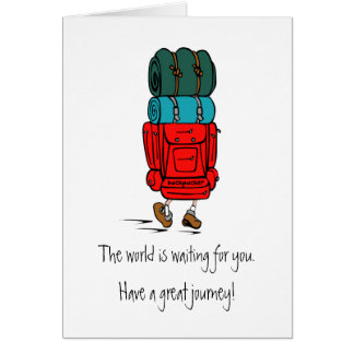 Backpacker with Huge Backpack Have a Great Journey Card