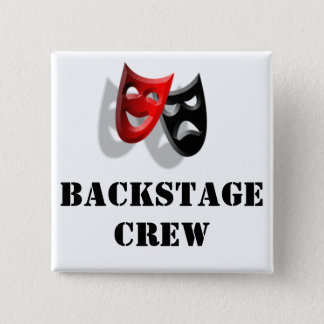 Backstage Crew and Masks Badge 2 Inch Square Button