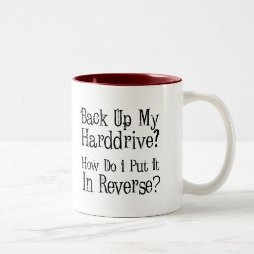 Backup Humor Coffee Mug
