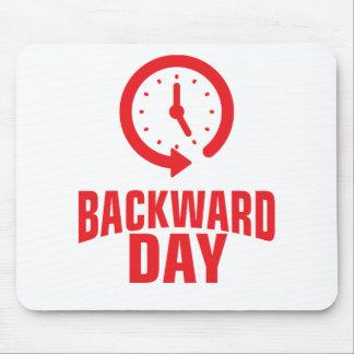 Backward Day - Appreciation Day Mouse Pad