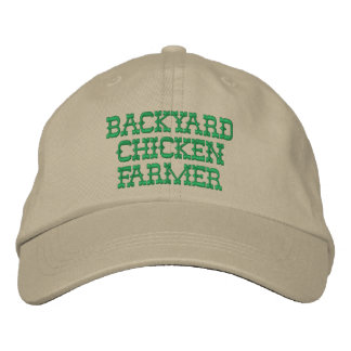 Backyard Chicken Farmer Embroidered Hat