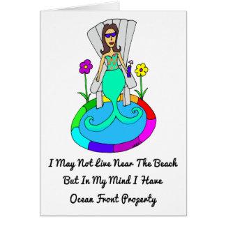 """Backyard Mermaid """"I May Not Live At The Beach..."""" Card"""