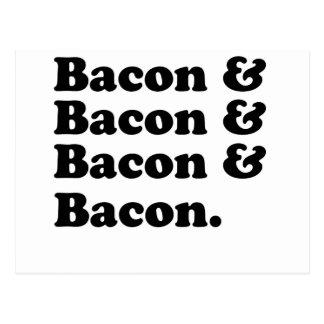 Bacon Bacon Bacon Bacon - Bacon is great Post Cards