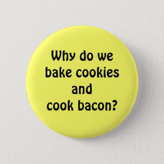 Bacon Cookies 2 Inch Round Button