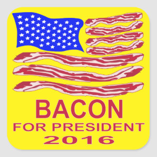Bacon For President Square Sticker