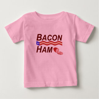 Bacon Ham Campaign Baby T-Shirt