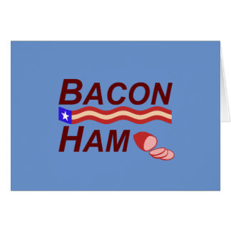 Bacon Ham Campaign Card