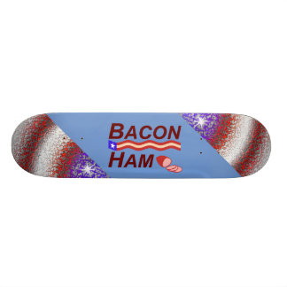 Bacon Ham Campaign Skateboard
