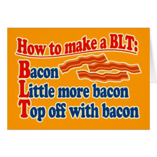 Bacon How to Make a BLT Sandwich Card