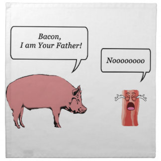 Bacon, I Am Your Father Napkin