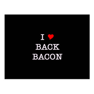 Bacon I Love Back Postcard
