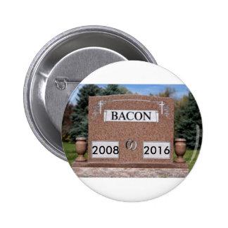 Bacon is Dead Button