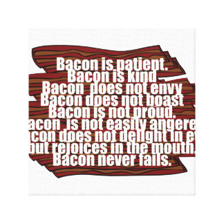 Bacon is Kind Canvas Print