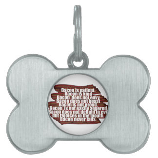 Bacon is Kind Pet ID Tags