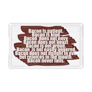 Bacon is Kind Serving Tray