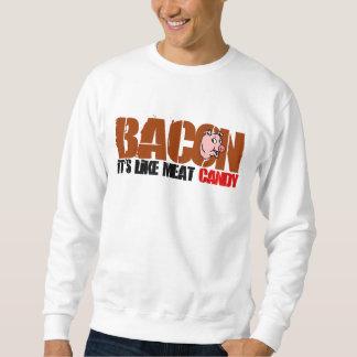 Bacon It's Like Meat Candy Sweatshirt