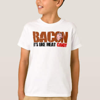 Bacon It's Like Meat Candy Tee Shirt