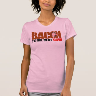 Bacon It's Like Meat Candy Shirt