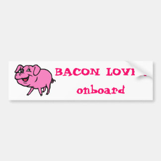 Bacon Lover bumper sticker