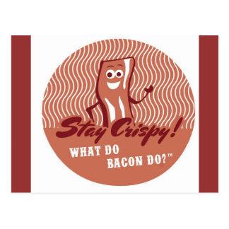 Bacon PostCard Stay Crispy!