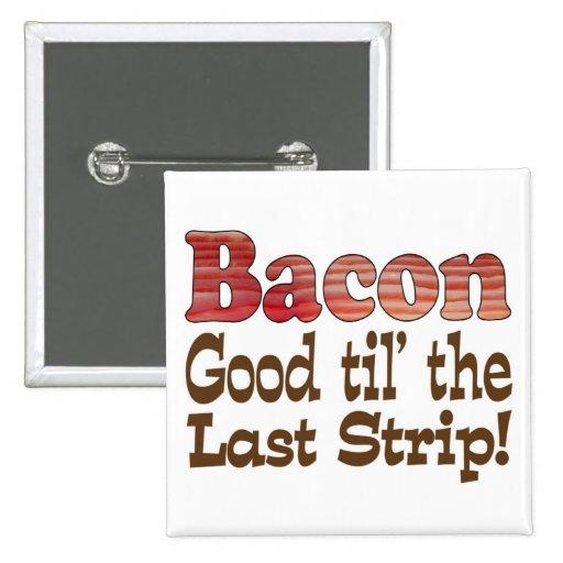Bacon Strip! Button