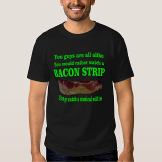Bacon strip tshirts