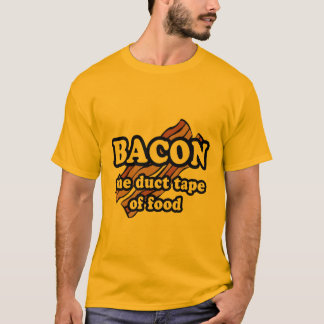Bacon the duct tape of food T-Shirt