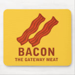 Bacon, The Gateway Meat Mouse Pads