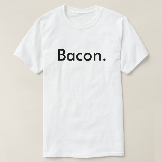 Baconlife Bacon Shirt