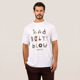 Bad Bolts Blow- Athletic Double Dry Mesh T T-Shirt
