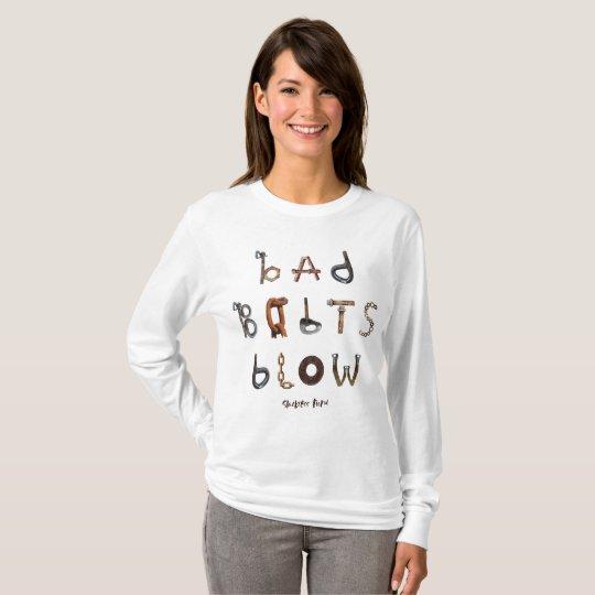 Bad Bolts Blow - Basic Long Sleeve Shirt