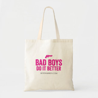 Bad Boys Do It Better Tote Bag