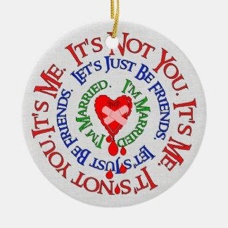 Bad Break-Up Excuses Round Ceramic Ornament
