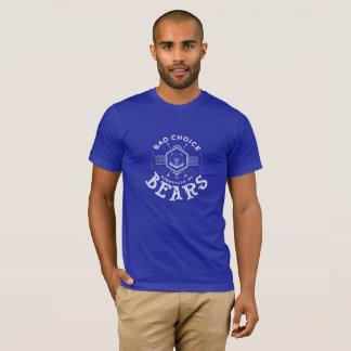 Bad choice bears american apparel T-Shirt