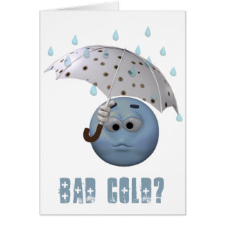 Bad Cold Card