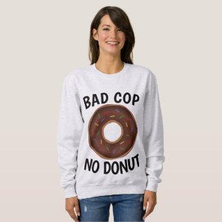 BAD COP NO DONUT Funny T-shirts