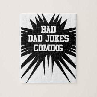 Bad dad jokes coming jigsaw puzzle