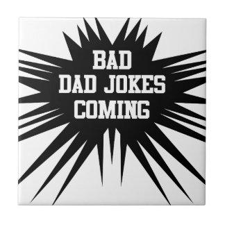 Bad dad jokes coming tile