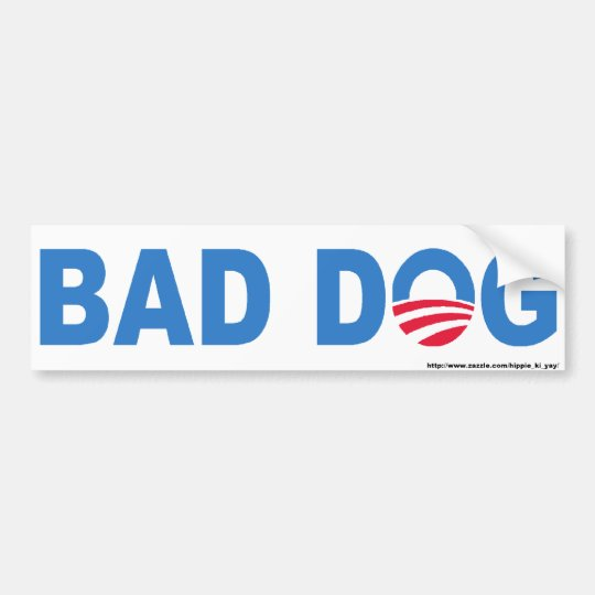 Bad Dog Bumper Sticker