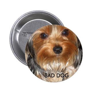Bad Dog Pinback Button