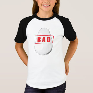 Bad Egg Girls Shirt